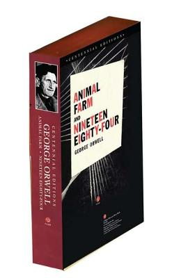 Animal Farm and Nineteen Eighty-Four, George Orwell