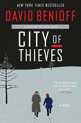 City of Thieves: A Novel, Benioff, David