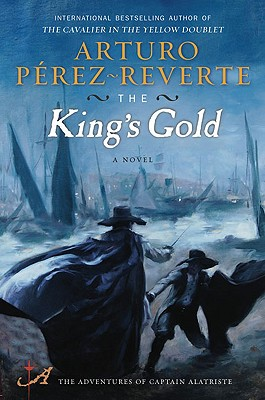 The King's Gold, Perez-Reverte, Arturo