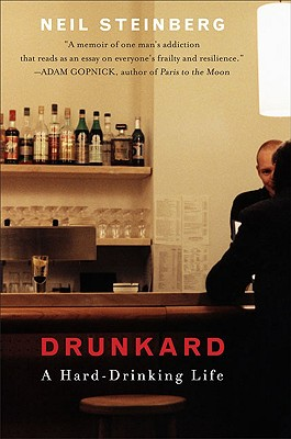 Image for Drunkard: A Hard-Drinking Life
