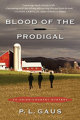Image for Blood of the Prodigal: An Amish-Country Mystery (Amish-Country Mysteries)