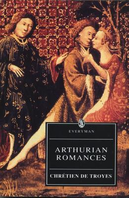 Image for Arthurian Romances (Everyman's Library)