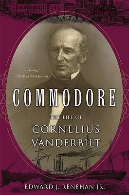 Image for COMMODORE : THE LIFE OF CORNELIUS VANDER