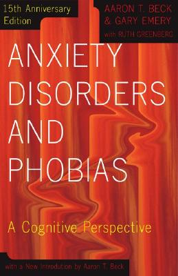 Image for Anxiety Disorders and Phobias: A Cognitive Perspective