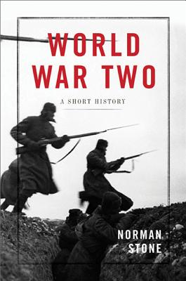 World War Two: A Short History, Norman Stone