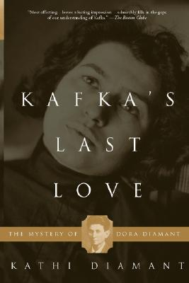 Image for KAFKA'S LAST LOVE MYSTERY OF DORA DIAMANT
