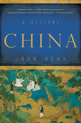 China: A History, John Keay