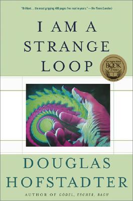 I Am a Strange Loop, Hofstadter, Douglas R.