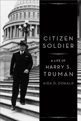 Image for Citizen Soldier: A Life of Harry S. Truman