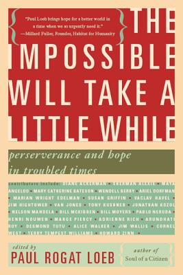 Image for The Impossible Will Take a Little While: A Citizen's Guide to Hope in a Time of Fear