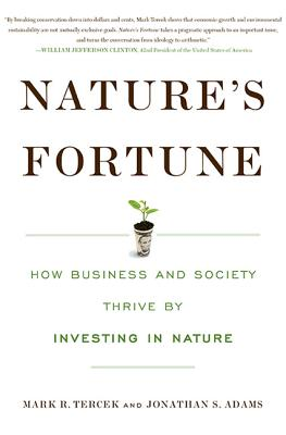 Image for Nature's Fortune: How Business and Society Thrive by Investing in Nature