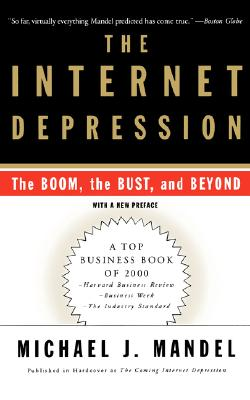 Image for The Internet Depression: The Boom, The Bust And Beyond