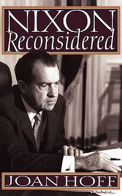Nixon Reconsidered, Hoff, Joan