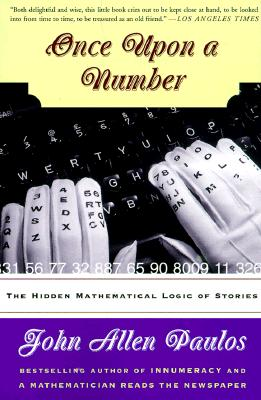 Image for Once Upon a Number: The Hidden Mathematical Logic Of Stories