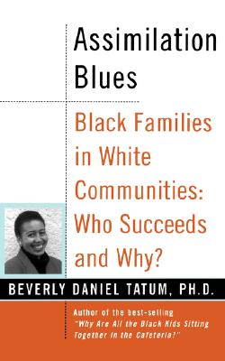 Image for Assimilation Blues: Black Families In White Communities, Who Succeeds And Why (Contributions in Afro-American & African Studies)