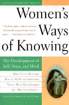 WOMEN'S WAYS OF KNOWING, BELENKY, MARY FIELD
