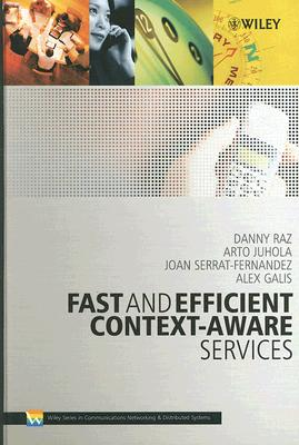 Image for Fast and Efficient Context-Aware Services (Wiley Series on Communications Networking & Distributed Systems)