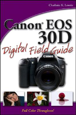 Image for Canon EOS 30D Digital Field Guide