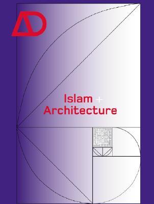 Image for Islam + Architecture (Architectural Design)