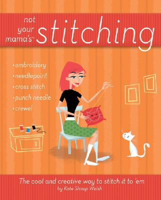 Image for NOT YOUR MAMA'S STITCHING