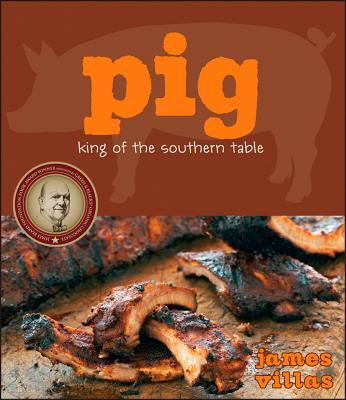 "Pig: King of the Southern Table, ""Villas, James"""