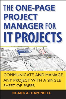 Image for The One Page Project Manager for IT Projects: Communicate and Manage Any Project With A Single Sheet of Paper