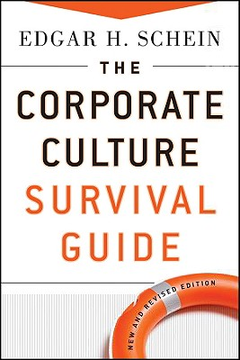 The Corporate Culture Survival Guide, Edgar H. Schein