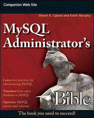 Image for MySQL Administrator's Bible