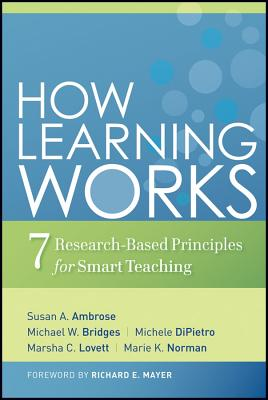 Image for How Learning Works: Seven Research-Based Principles for Smart Teaching