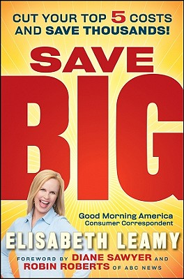 Image for Save Big: Cut Your Top 5 Costs and Save Thousands