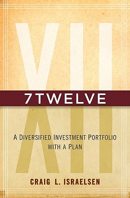 Image for 7Twelve: A Diversified Investment Portfolio with a Plan