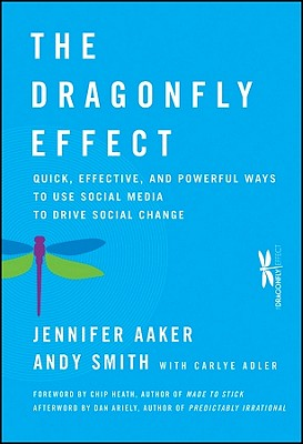 Image for Dragonfly Effect: Quick and Powerful Ways to Use Social Media to Drive Social Change