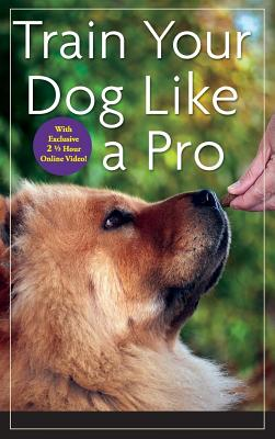 Image for Train Your Dog Like a Pro