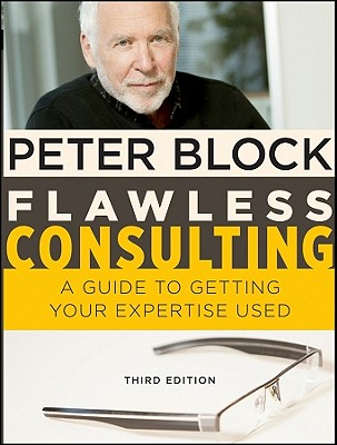 Image for Flawless Consulting: A Guide to Getting Your Expertise Used