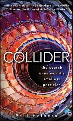 Collider, Paul Halpern