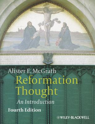 Image for Reformation Thought: An Introduction