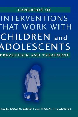 Handbook of Interventions that Work with Children and Adolescents: Prevention and Treatment