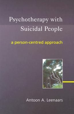 Image for Psychotherapy with Suicidal People: A Person-centred Approach