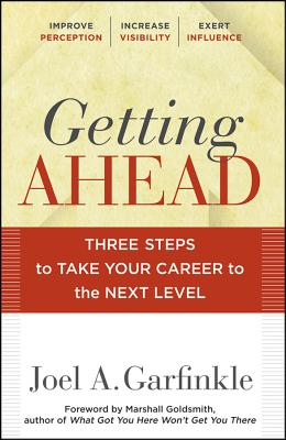 Image for Getting Ahead: Three Steps to Take Your Career to the Next Level