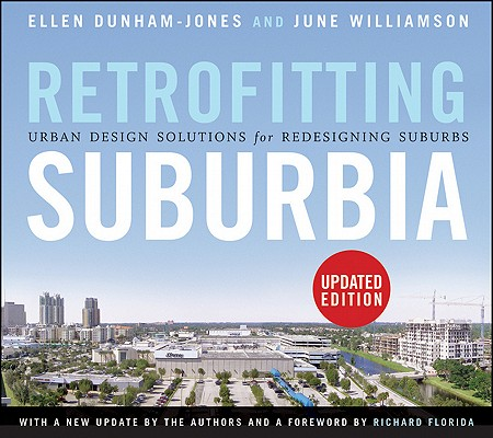 Image for Retrofitting Suburbia, Updated Edition: Urban Design Solutions for Redesigning Suburbs