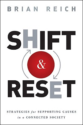 Shift and Reset: Strategies for Addressing Serious Issues in a Connected Society, Reich, Brian