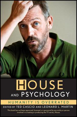 Image for House and Psychology: Humanity Is Overrated