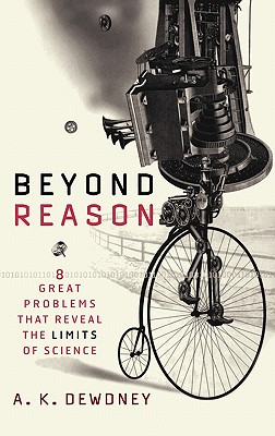 Image for Beyond Reason: Eight Great Problems That Reveal the Limits of Science