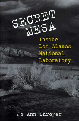 Image for Secret Mesa : Inside Los Alamos National Laboratory