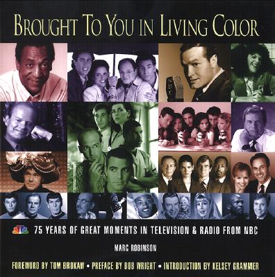 Image for BROUGHT TO YOU IN LIVING COLOR : 75 YEAR
