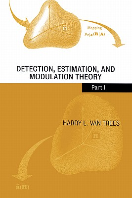 Image for Detection, Estimation, and Modulation Theory, Part I (Pt. 1)