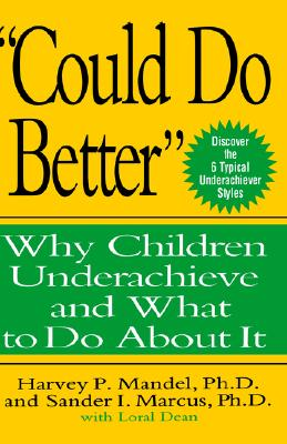 """Image for """"Could Do Better"""": Why Children Underachieve and What to Do About It"""