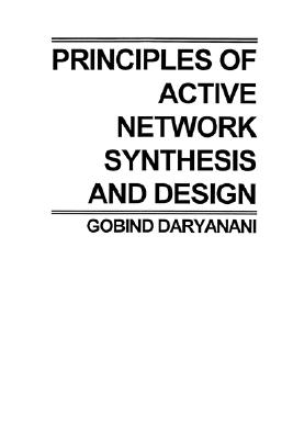 Principles of Active Network Synthesis and Design, Daryanani, G.