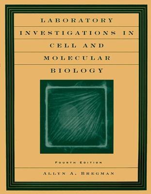 Image for Laboratory Investigations In Cell And Molecular Bi