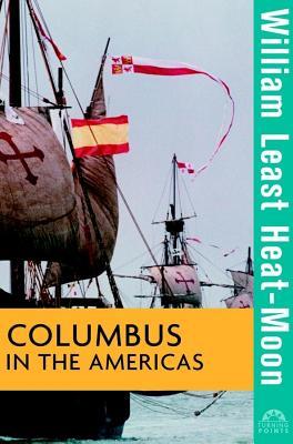 Columbus in the Americas, Heat-Moon, William Least